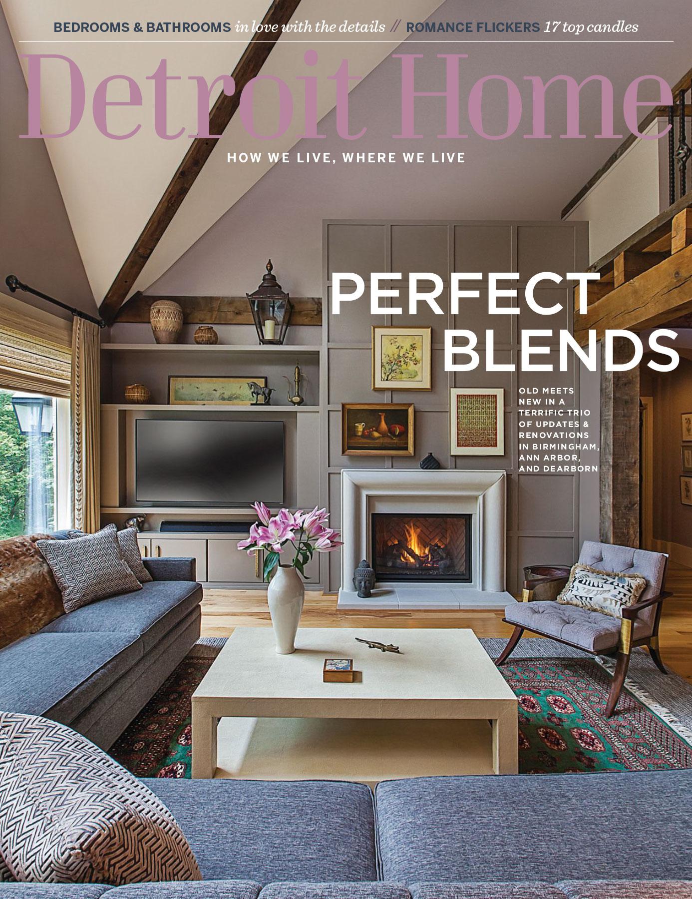 Detroit Home Magazine, February – March 2018